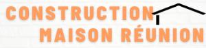 Construction de Maisons à La Réunion